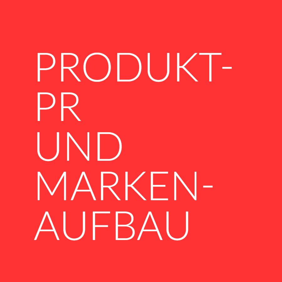 Produkt-PR und Markenaufbau